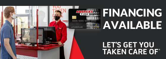 America's Tire credit card financing available - Let's get you taken care of