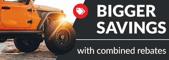 Bigger savings with combined rebates!