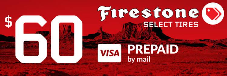 Buy Firestone now! $60 rebate