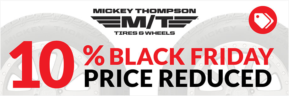 10% Price Reduction on Mickey Thompson Tires