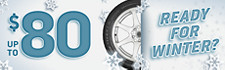 Up to $80 Winter Tire Rebate