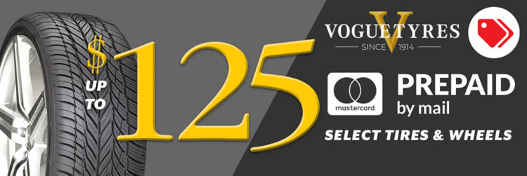 up to $125 Vogue Rebate (select tires and wheels)